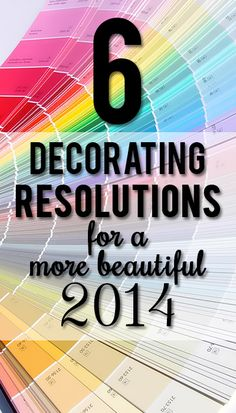 Your best home ever in 2014 -- six resolutions to keep this year!