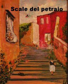 Scale del Petraio ( Napoli Italia ) Anno 1980 circa. Dipinto dal vero. Olio su tela. Dim. cm. 40 x cm 50
