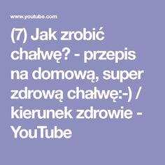 (7) Jak zrobić chałwę? - przepis na domową, super zdrową chałwę:-) / kierunek zdrowie - YouTube Youtube, Youtubers, Youtube Movies