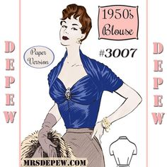 """Vintage Sewing Pattern 1950's Ladies' French Draped Blouse Multi-Size 34-41"""" Bust Depew 3007 -PAPER VERSION"""