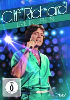Cliff Richard - Live In Berlin [DVD] DVD ~ Cliff Richard, http://www.amazon.co.uk/dp/B00BUT5FKK/ref=cm_sw_r_pi_dp_4hamsb1S8PGZE