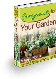 Compost For Your Garden By Maggie Norris