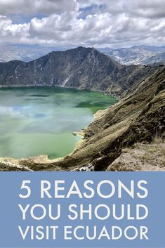 5 reasons why you should visit Ecuador