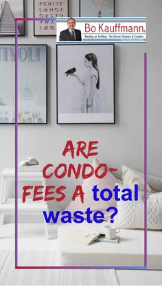 Condo fees explained | Thinking of buying a condo? Buy My House, Save For House, Buying A Condo, Home Buying Tips, Real Estate Articles, Real Estate Tips, Condo Insurance, Normal House, Future Buildings