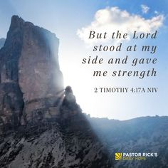 """But the Lord stood at my side and gave me strength"" 2 Timothy 4:17a NIV #DailyHope"