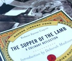 Kuyperian Commentary is having a drawing for Robert Capon's classic on feasting, The Supper of the Lamb!