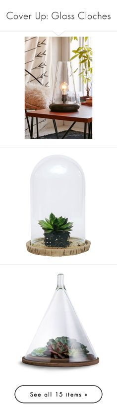 """""""Cover Up: Glass Cloches"""" by polyvore-editorial ❤ liked on Polyvore featuring succulents, glasscloches, home, lighting, table lamps, black, black table lamp, onyx lamp, black lamp and black lights"""