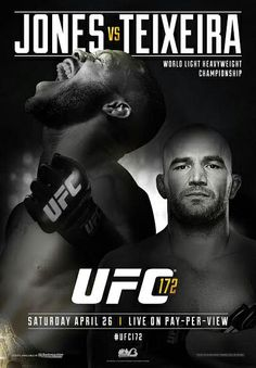 UFC 172 Official Event Poster (Jon Jones vs Glover Teixeira) - Baltimore 4/26/2014