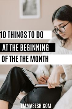 There are certain things you have to do at the beginning of the month, in order to be organized and have a successful month