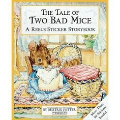 The Tale of Two Bad Mice ~ Beatrix Potter~Sticker Rebus Book....would love to have this!!!!!