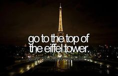 Absolute number one on the bucket list! With him... and share a passionate kiss... ^^ <3