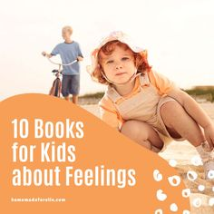 Is your little one struggling to identify feelings? Books can help! Here are 10 Books for Kids About Feelings that will help!