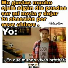 En que mundo vives brother