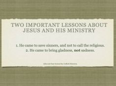 Two important lessons about Jesus and His ministry