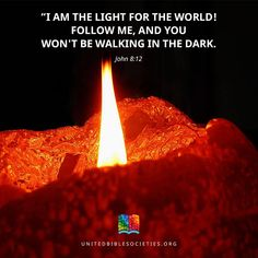 "John 8:12 (NAS) Then Jesus again spoke to them, saying, ""I am the Light of the world; he who follows Me will not walk in the darkness, but will have the Light of life."" https://www.facebook.com/UnitedBibleSocieties/photos/1175232375863987"