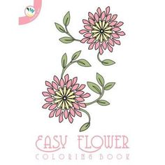 Easy Flower Coloring Book