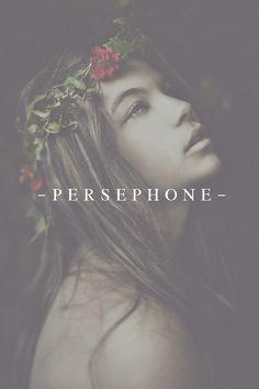 Persephone - Goddess of Harvest and Queen of Hell and the Underworld. Greek Gods And Goddesses, Greek And Roman Mythology, Percy Jackson, Goddess Names, Fantasy Names, The Wicked The Divine, Hades And Persephone, Mystique, Ancient Greece