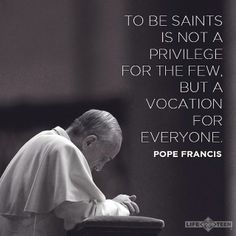 """We are all called to be saints and do the will of God... """"we just have to make ourselves available."""""""