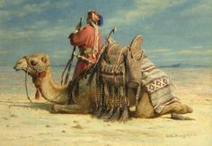 carl haag painter artist | Carl Haag. A Nomad and his Camel Resting in the Desert. 1874. He was ...