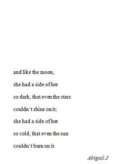 She was like dark matter, taking up space in an unusual, mysterious way.