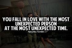 You Fall In Love With The Most Unexpected Person
