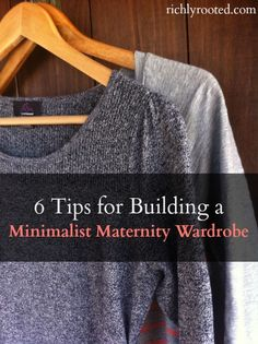Great tips for building a frugal and versatile maternity wardrobe!
