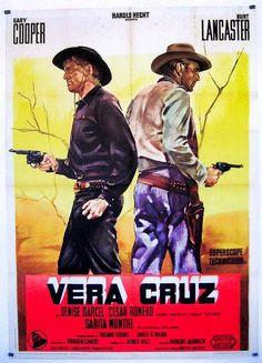 """Vera Cruz"" starring Burt Lancaster and Gary Cooper. Directed by Robert Aldrich (1954)."