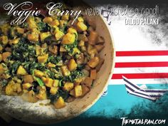 Veggie Curry never tasted so good (Aloo Palak) - curry spinach and potatoes