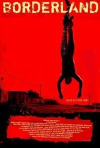 Borderland - 2007 - http://www.duhfilm.info/watch-borderland-2007-full-movie.htm