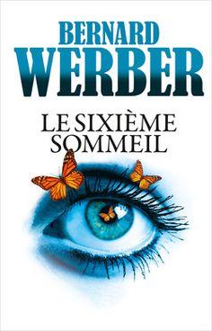 Le sixième sommeil de Bernard Werber - DoBiblioGeek