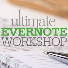 Have you always wanted to learn about Evernote? Check out August's Ultimate Evernote Workshop with Lisa Louise Cooke!