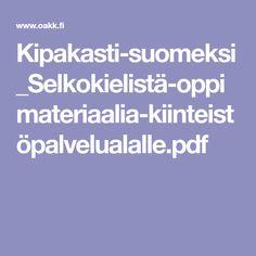 Kipakasti-suomeksi_Selkokielistä-oppimateriaalia-kiinteistöpalvelualalle.pdf