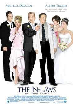 The In-Laws (2003) -i think mum could watch this everyday and still laugh so hard she would cry