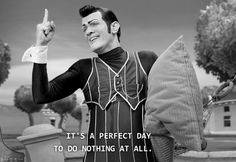 We all turned into this guy from Lazy Town. Oh. My. Gosh.