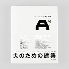 Architecture for Dogs, invented by architects and designers, is an extremely sincere collection of architecture and a new medium, which make dogs and their people happy. By looking at the diagrams or pictures or watching the videos, people all over the world can make these themselves. Dogs are peopl...