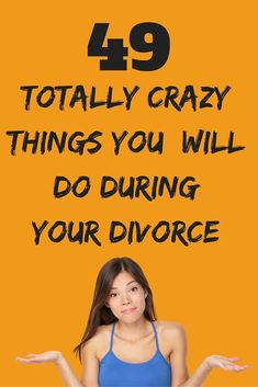 49 totally insane things you will do during your divorce. Yes, even you! You got 99 problems and the ex is one? Divorce can make you do all sorts of strange things. Here are 99 surprisingly crazy things you do in divorce. Dealing With Divorce, Dating After Divorce, Diy Divorce, Divorce Surviving, Divorce Books, Divorce Party, Divorce Humor, Divorce Quotes, Relationship Quotes