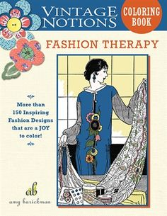 Vintage Notions Coloring Book: Fashion Therapy