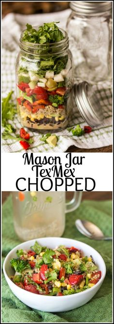 Mason Jar TexMex Chopped Pin it!  Full Balanced Meal, make ahead, portable and ready when you are. The varieties are endless, but I had to start somewhere. Just about any Chopped can be a Mason Jar Chopped!