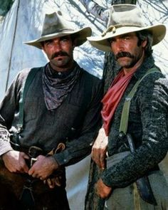 Tom Selleck and Sam Elliott.  In my opinion two of the most handsome actors in my generation....both great talents as well  ;)