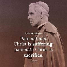 """""""All the science of the Saints is included in these two thing - DailyCatholicQuotes Catholic Memes, Catholic Religion, Catholic Prayers, Catholic Saints, Roman Catholic, Fulton Sheen, Great Quotes, Quotes To Live By, Spirituality"""