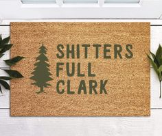 Hilarious Doormats For Your Home - shitters full clark - KAinspired Funny Tattoos, Word Tattoos, Decorating Your Home, Diy Home Decor, Small Words Tattoo, Cricut Mat, Funny Doormats, Great Housewarming Gifts, Dog Barking