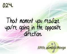 Zumba. That moment when you realize you are going in the opposite direction.