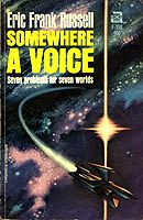 Eric Frank Russell, Somewhere A Voice  #EricFrankRussell  #SciFi
