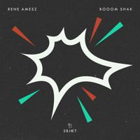 Rene Amesz - Booom Shak by René Amesz on SoundCloud