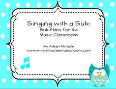 Read when time, then decide to keep or delete.Singing with a Sub {Sub Plans for the Music Classroom}--great even for substitute teachers without musical experience! Music Sub Plans, Music Lesson Plans, Music Lessons, Teaching Schools, Teaching Music, Teaching Ideas, Substitute Teacher, Substitute Folder, Middle School Music