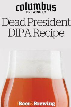 Columbus Brewing Company's Dead President Double IPA Recipe