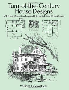 Turn-of-the-Century House Designs: With Floor Plans, Elevations and Interior Details of 24 Residences (Dover Architecture) by William T. Comstock. $8.58. Series - Dover Architecture. Publication: September 9, 1994. Publisher: Dover Publications (September 9, 1994). Save 22%!