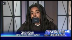 "The founder of ""Justice for Mike Brown,"" Derk Brown, was part of a guest panel on Tuesday's Sean Hannity Show as the nation awaits the grand jury decision from Ferguson. When asked if he wanted justice for the police officer, if the evidence kept him from being indicted, he said no... what??"