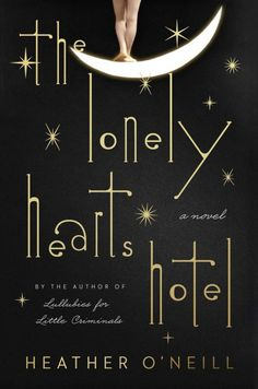 Highly anticipated 2017 releases - The Lonely hearts Hotel