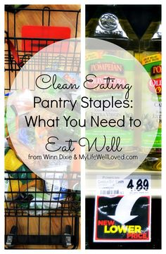 Clean Eating Pantry Staples to get you stocked up for healthy eating and less temptation this week! #CleanEating #Healthy